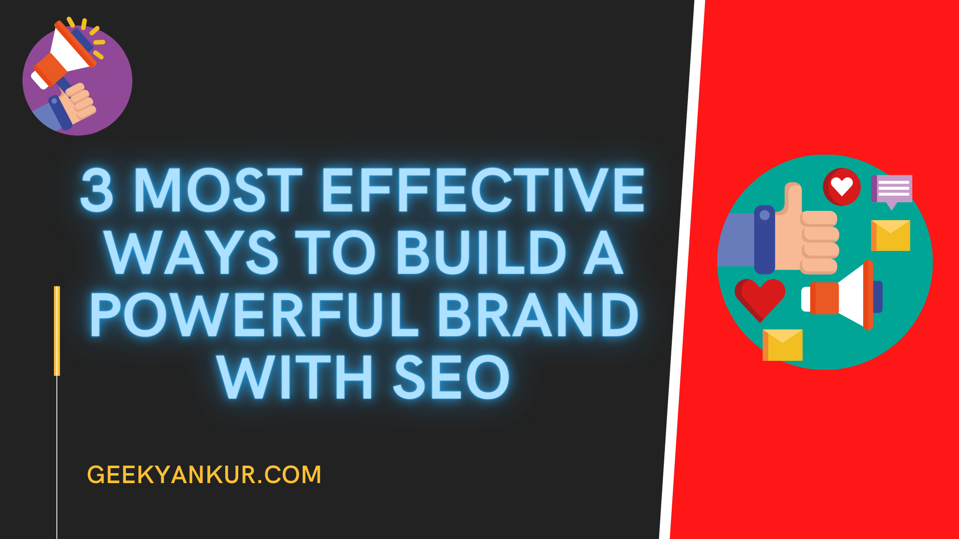 3 Most Effective Ways to Build a Powerful Brand with SEO