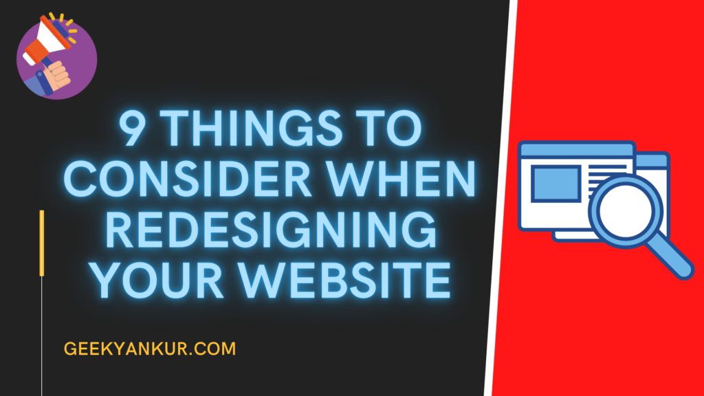 9 Things to Consider When Redesigning Your Website
