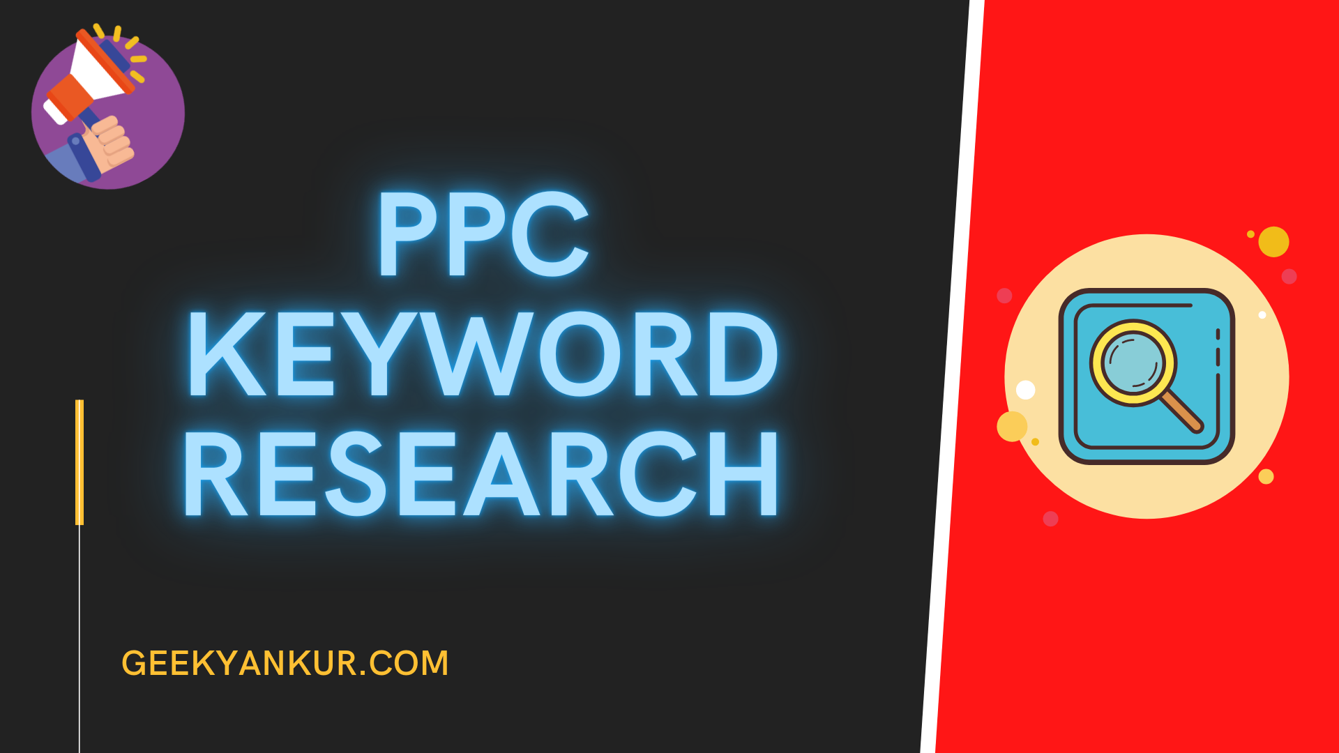 PPC KEYWORD RESEARCH: ALL THAT YOU SHOULD KNOW