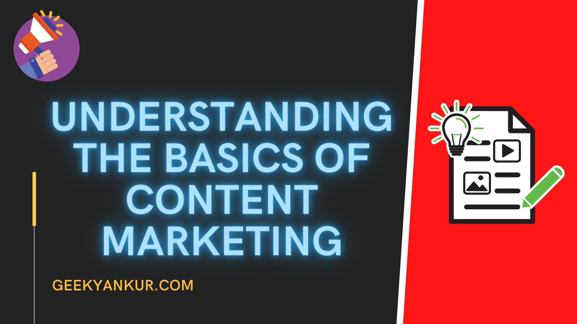 Understanding the Basics of Content Marketing